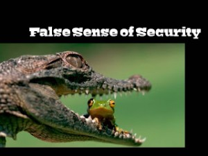 False Sense of Security